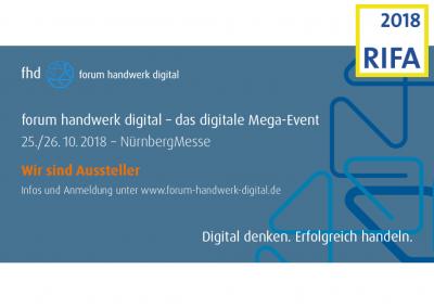 RIFA 2018 / forum handwerk digital – das digitale Mega-Event